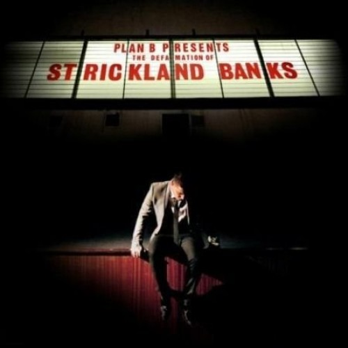Plan B - The Defamation of Strickland Banks By Plan B
