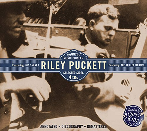 Riley Puckett - Country Music Pioneer By Riley Puckett