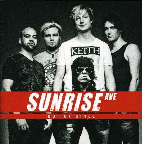 Sunrise Avenue - Out of Style By Sunrise Avenue