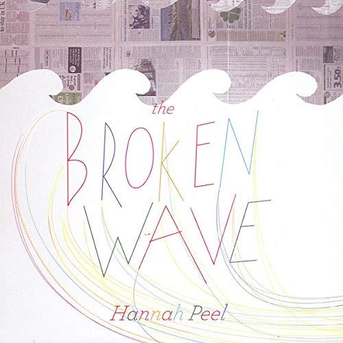Hannah Peel - The Broken Wave By Hannah Peel