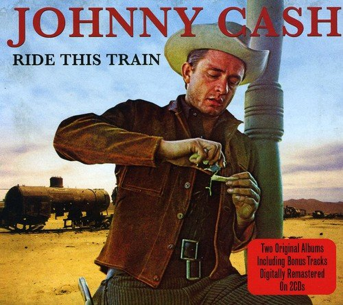 Ride This Train By Johnny Cash