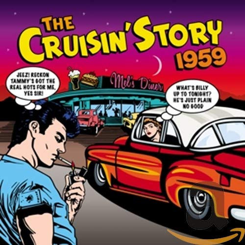 Various Artists - The Cruisin' Story 1959