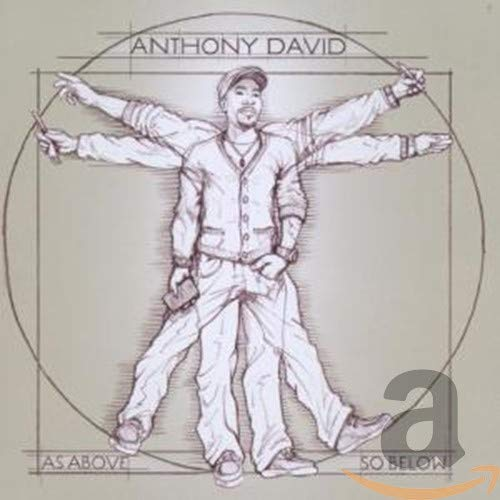 Anthony David - As Above, So Below By Anthony David