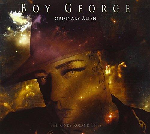 Boy George - Ordinary Alien - The Kinky Roland Files By Boy George