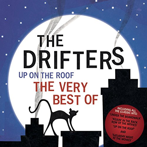 The Drifters - Up On The Roof ? The Very Best Of The Drifters