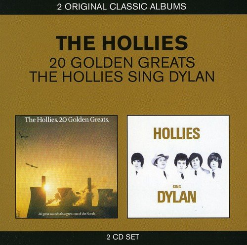 The Hollies - Golden Greats / The Hollies Sing Dylan By The Hollies
