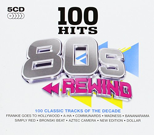 Various - 100 Hits: 80s Rewind By Various