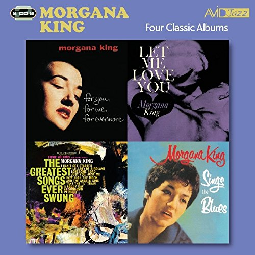 Morgana King - Four Classic Albums (For You, For Me, For Evermore / Sings The Blues / The Greatest S By Morgana King