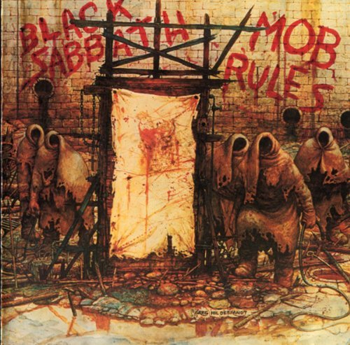Black Sabbath - Mob rules By Black Sabbath