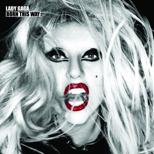 Lady Gaga - Born This Way By Lady Gaga