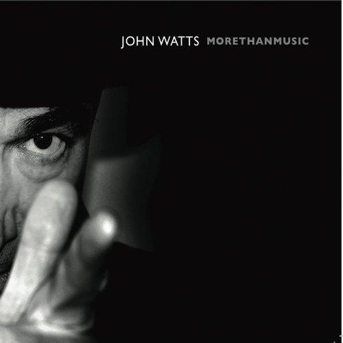 John Watts - MoreThanMusic By John Watts