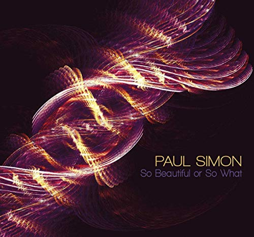 Paul Simon - So Beautiful Or So What By Paul Simon