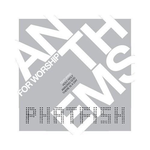 Phatfish - Anthems For Worship