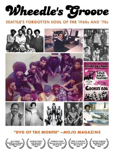 Wheedle's Groove: Seattle's Forgotten Soul Of the 1960's and 70's