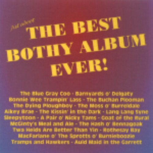 Various Artists - Scottish Folk - (Just About) The Best Bothy Album Ever By Various Artists - Scottish Folk