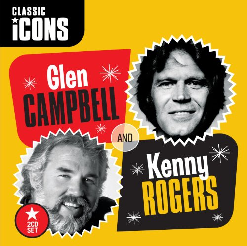 Kenny Rogers - ICONS (Glen Campbell / Kenny Rogers) By Kenny Rogers