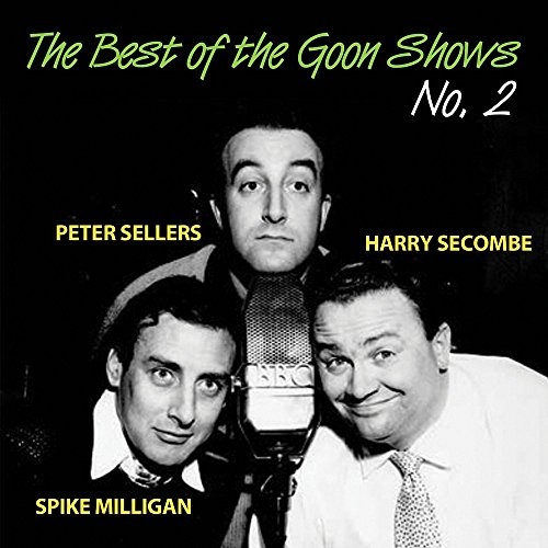 The Best of the Goon Shows No. 2 By The Goons