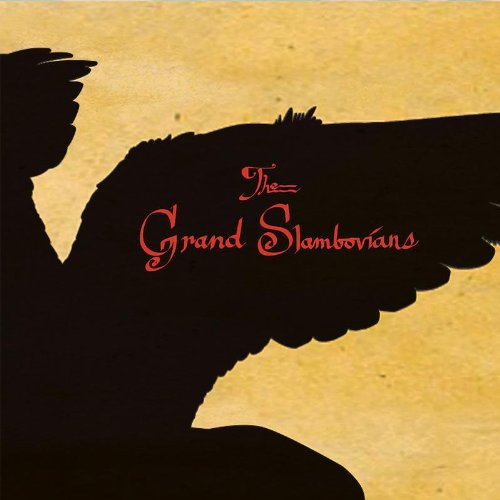 The Grand Slambovians - The Grand Slambovians By The Grand Slambovians