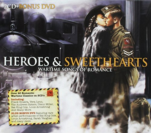Various Artists - Heroes And Sweethearts - Wartime Songs Of Romance