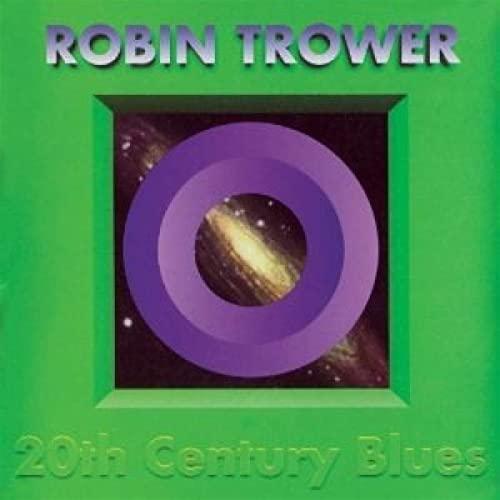 Robin Trower - 20th Century Blues (Digipak) By Robin Trower