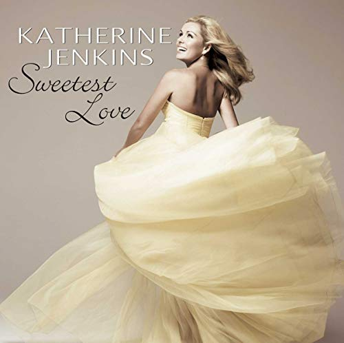 Katherine Jenkins - Sweetest Love