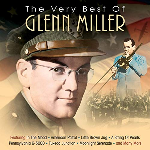 Glenn Miller - The Very Best of Glenn Miller By Glenn Miller