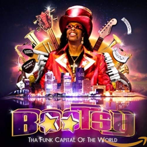 Bootsy Collins - Tha Funk Capital of the World By Bootsy Collins