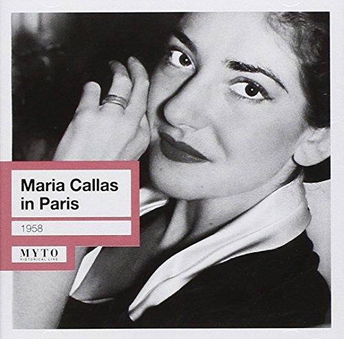 Maria Callas - Callas: In Paris  (1958) By Maria Callas