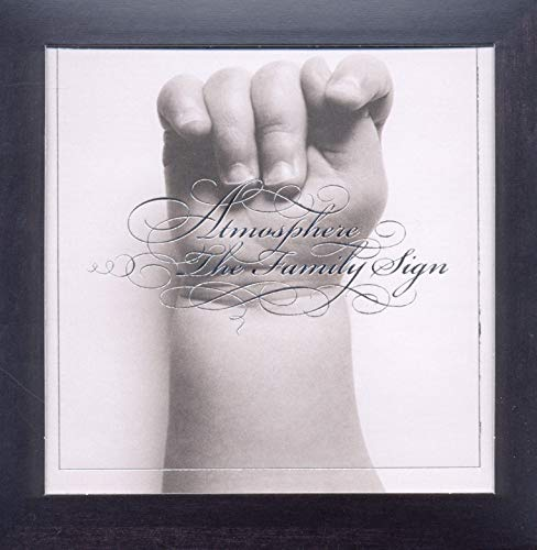 Atmosphere - Family Sign By Atmosphere