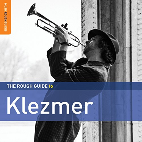 Various Artists - The Rough Guide to Klezmer (Second Edition)