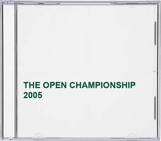 THE-OPEN-CHAMPIONSHIP-2005-CD-EUVG-FREE-Shipping