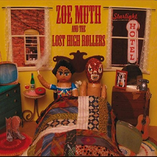 Zoe & The Lost High Muth - Starlight Hotel By Zoe & The Lost High Muth