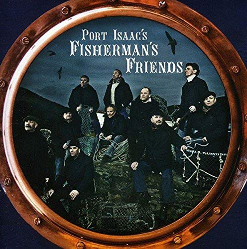 Port Isaac's Fisherman's Friends - Port Isaac's Fisherman's Friends By Port Isaac's Fisherman's Friends