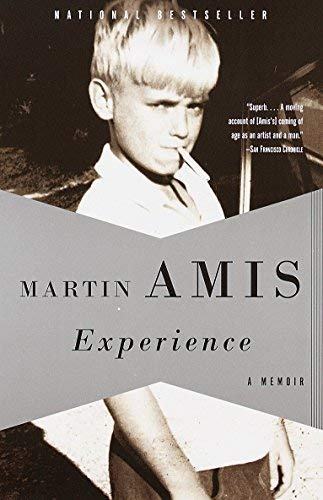 Experience: A Memoir [First Printing] By Martin Amis