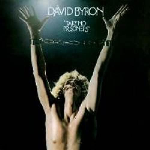 David Byron - Take No Prisoners By David Byron