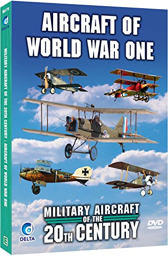Military Aircraft Of The 20th Century - The Great War - World War One