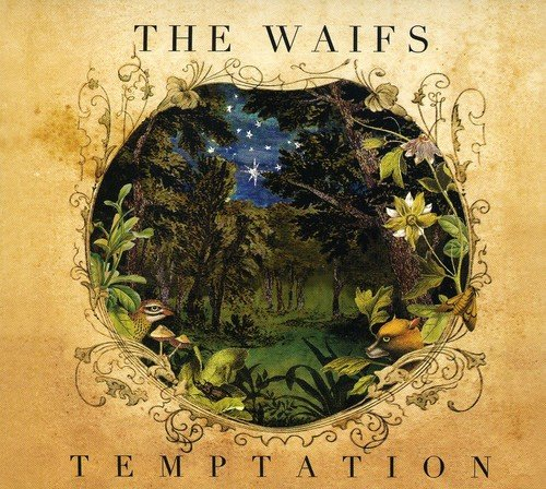 The Waifs - Temptation By The Waifs