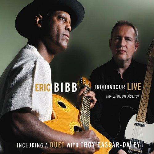 Eric Bibb - Troubador Live