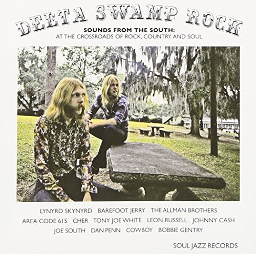 Soul Jazz Records Presents Delta Swamp Rock: Sounds from the South By Various Artists