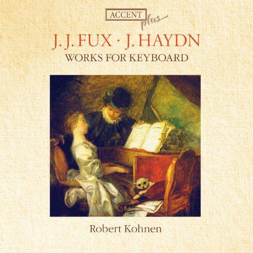 Robert Kohnen - Fux/Haydn - Works for Keyboard By Robert Kohnen
