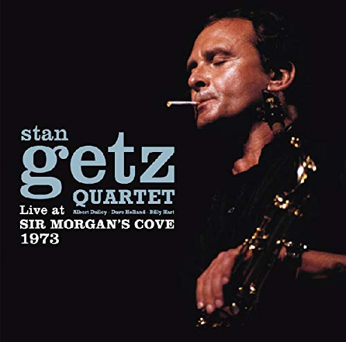 Stan Getz - Live at Sir Morgan's Cove 1973 By Stan Getz