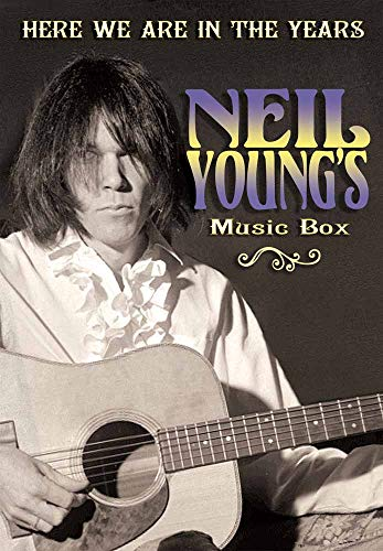 Neil Young - Here We Are In The Years