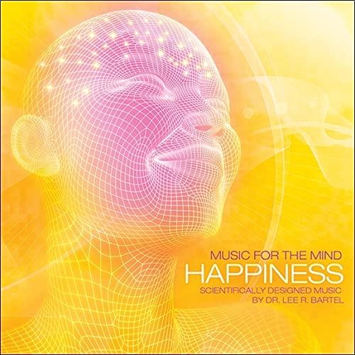 Adam Goddard - Music For The Mind: Happiness By Adam Goddard