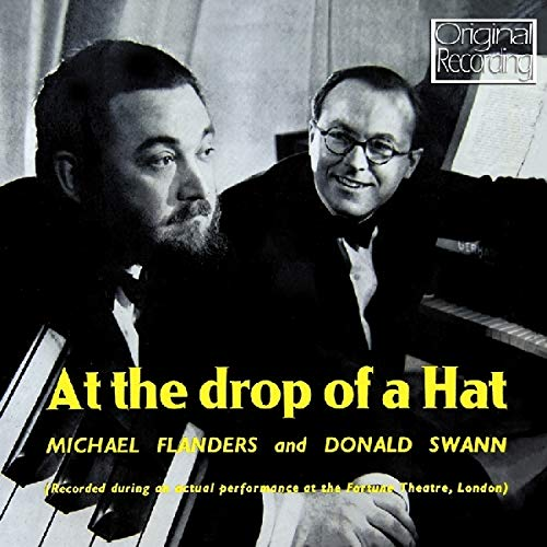 At the Drop of a Hat By Michael Flanders & Donald Swann