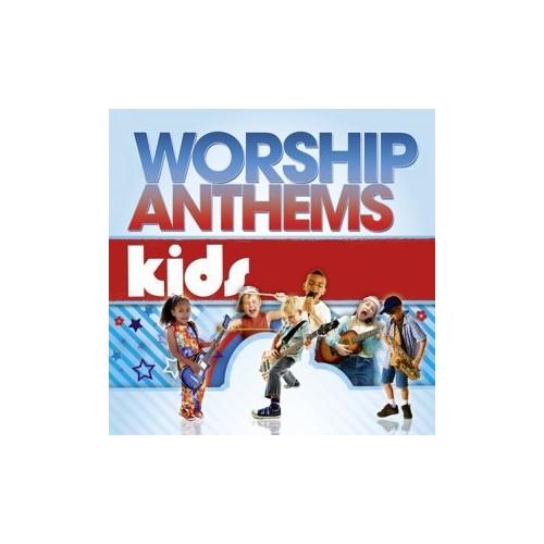 Various Artists - Worship Anthems Kids