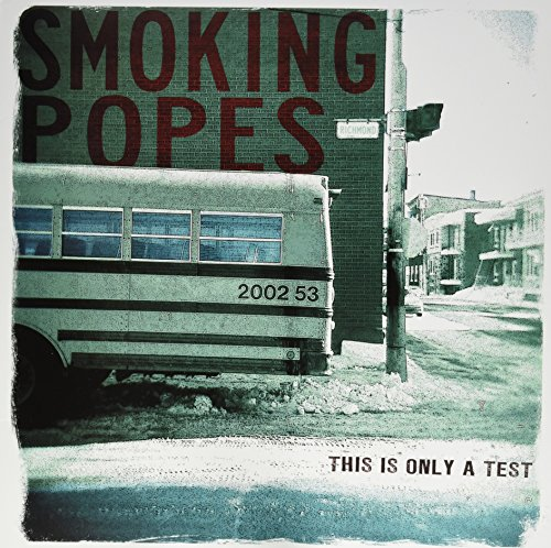 This Is Only A Test By Smoking Popes