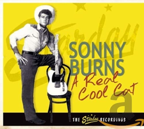 Sonny Burns - Real Cool Cat - The Starday Recordings By Sonny Burns