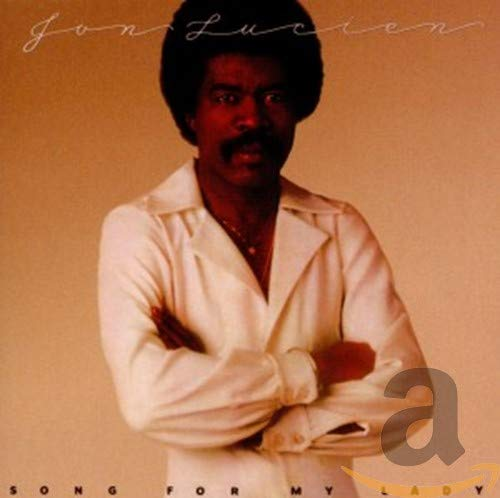 Jon Lucien - Song For My Lady By Jon Lucien
