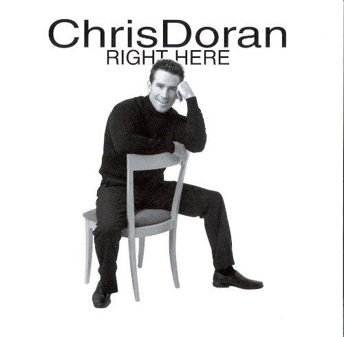 Chris Doran - DORAN CHRIS RIGHT HERE By Chris Doran