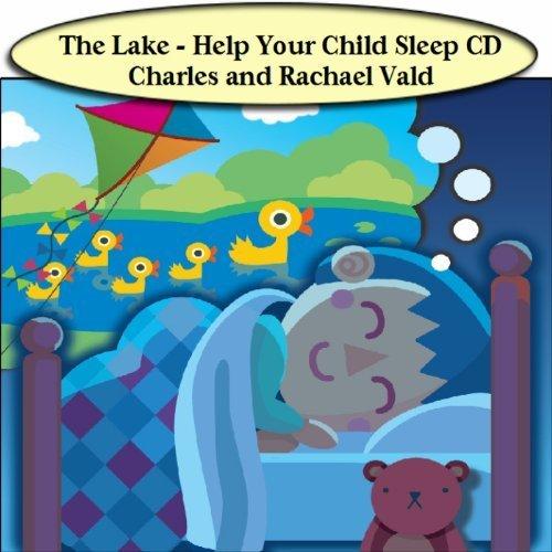 Rachael Vald - The Lake - Help Children Sleep Meditation CD and Relaxing Music By Rachael Vald